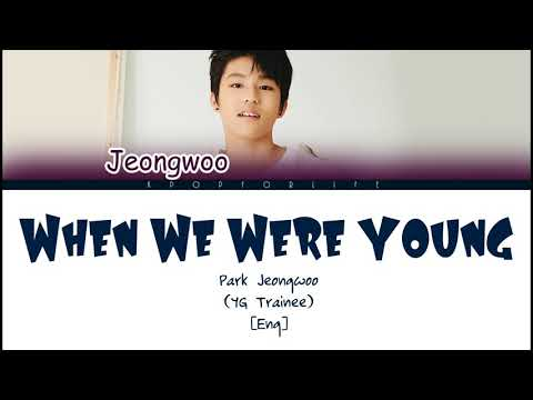 JEONGWOO 'WHEN WE WERE YOUNG' COLOR CODED LYRICS [ENG]