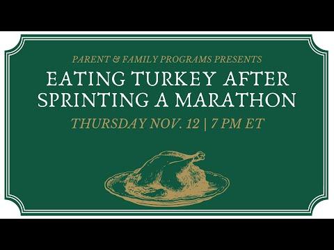 Eating Turkey After Sprinting a Marathon