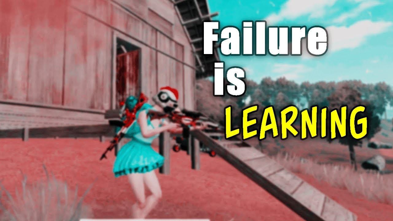 Failure Is Learning | PUBG Mobile Montage (Motivational)