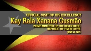 State Visit of the PM Xanana Gusmão of the Democratic Republic of Timor Leste