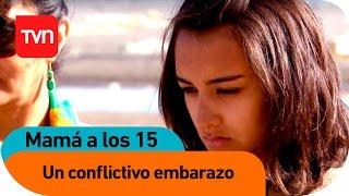 Mamá a los 15 | E09 T02: Francisca: Un conflictivo embarazo