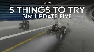 Microsoft Flight Simulator - Five Things to Try in Sim Update 5 and Xbox Series X / S