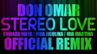 Stereo Love (Don Omar Remix) - Mia Martina