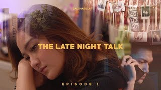 Salshabilla (#ShortFilm) | The Late Night Talk #Eps1 - Defensive