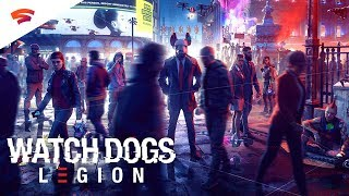 Watch Dogs Legion - 'Welcome to the Resistance' Official Trailer | Stadia Connect