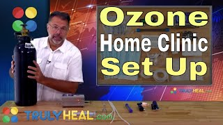 Ozone Home Clinic Setup | How To Use Oxygen at Home. How to set up ...