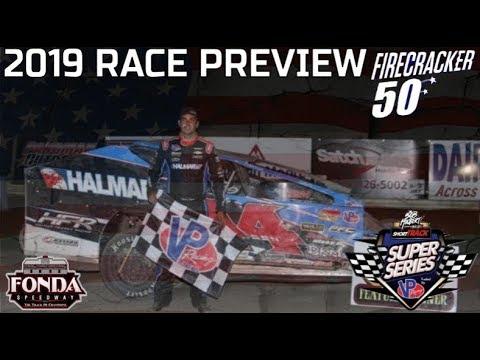 2019 Firecracker 50 at FONDA SPEEDWAY Preview - The InSlide Lane