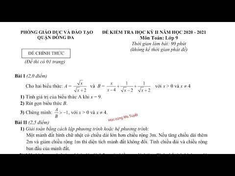 Toán 9 - Đề 04 - Giải đề thi Cuối Kỳ 2 môn Toán lớp 9 năm học 2020-2021