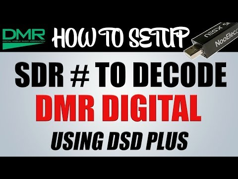 How To Setup SDR # Sharp To Decode DMR Digitial Using DSD Plus And An RTL SDR Receiver on Windows 10