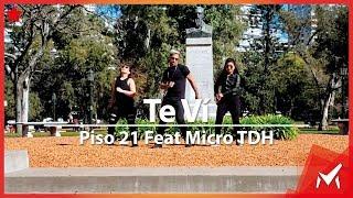 Te Vi -  Piso21& Micro TDH - Marcos Aier