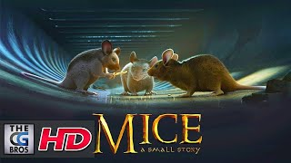 """CGI 3D Animated Short: """"MICE A SMALL STORY"""" - by ISART DIGITAL"""