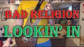 Bad Religion - Lookin' In (Guitar Tab + Cover)