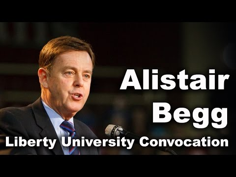 Alistair Begg - Liberty University Convocation