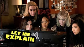 Ocean's 8 Spoiled its OWN Ending
