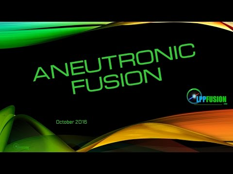 The New Fusion Race - Part 2 - Aneutronic Fusion
