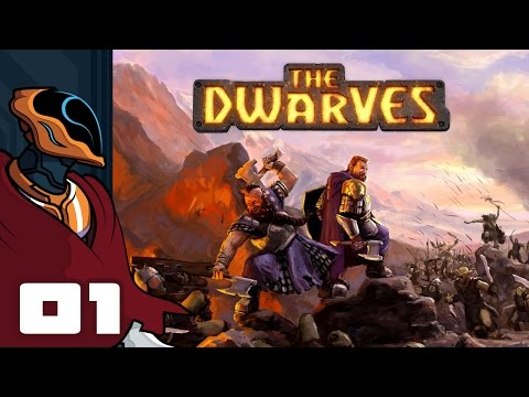Let's Play The Dwarves - PC Gameplay Part 1 - Straight Out Of A Storybook