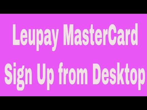 Leupay MasterCard Sign Up From Desktop # Contact: 01764608434