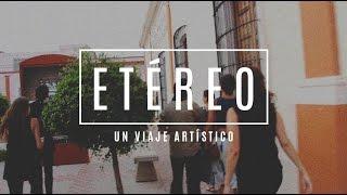 ETÉREO, Un Viaje Artístico
