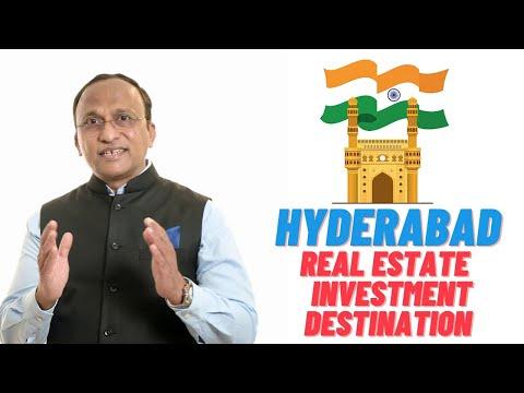 HYDERABAD - IDEAL REAL ESTATE INVESTMENT DESTINATION