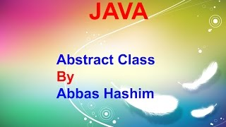 Abstract Class in Java Urdu | Hindi Easy Explained !!g
