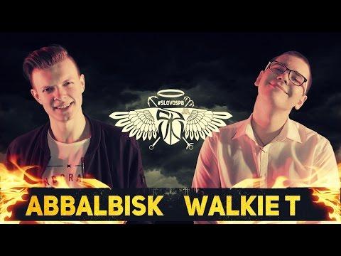 #SLOVOSPB - ABBALBISK X WALKIE T (MAIN EVENT)