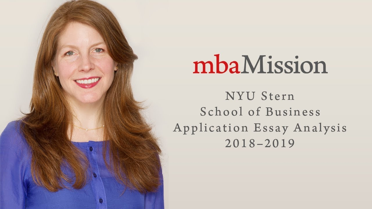 stern nyu application essays Are you planning to apply to the nyu stern school of business in the 2018-2019 admissions season mbamission's liza weale helps you tackle nyu stern's.