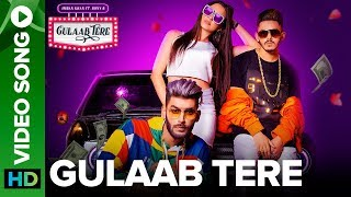 Gulaab Tere - Official Full Video Song | Imran Khan feat. Bonny B | Rox A