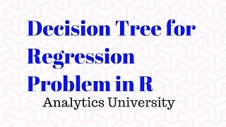Decision Tree Model for Regression Problem in R | Data Science