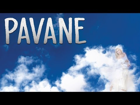 Pavane    Peaceful Classical Crossover Music & Heavenly Singing