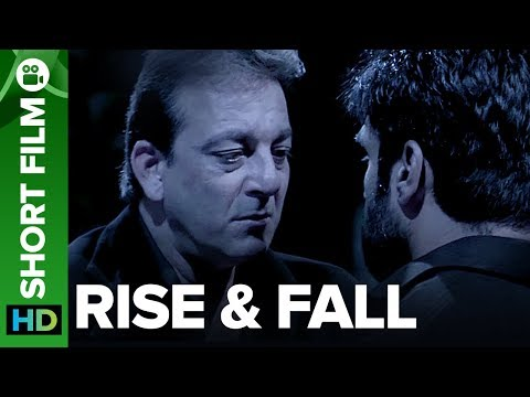 Rise & Fall  Short Film  Sanjay Dutt & Sunil Shetty