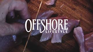 OFFSHORE LIFESTYLE