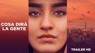 COSA DIRÀ LA GENTE - Trailer Ufficiale Italiano