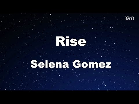 Rise - Selena Gomez Karaoke【With Guide Melody】