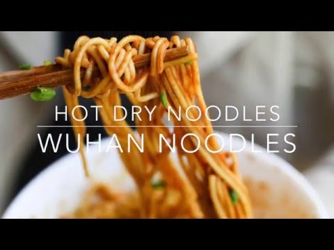 Hot and Dry Noodles(Wuhan Noodles) – China Sichuan Food