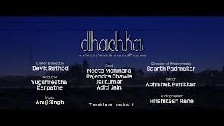 Dhachka - Short Film - Trailer Video