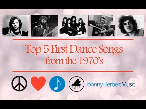 Top 5 Wedding First Dance Songs  1970s
