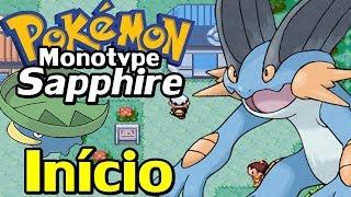 Pokémon Sapphire (Detonado Monotype - Parte 1) - O Início