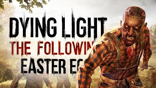 Best Easter Eggs Series - Dying Light: The Following // Ep.99