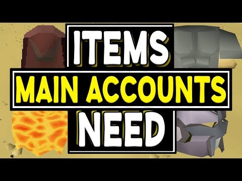 These Items Make You A Main Account (OSRS)