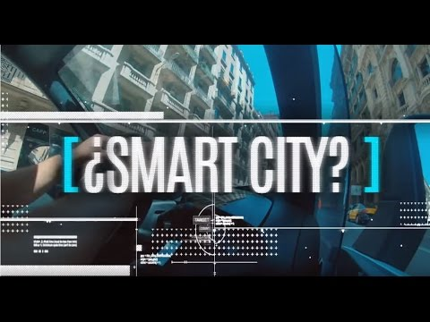¿Smart City? - a look at Barcelona's use of technology to create a better city