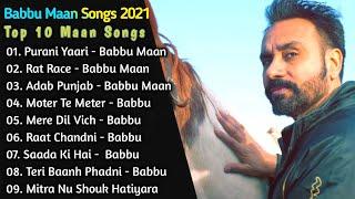 Babbu Maan New Songs || New Punjab jukebox 2021 || Best Babbu Maan Punjabi Songs || New Punjabi Song