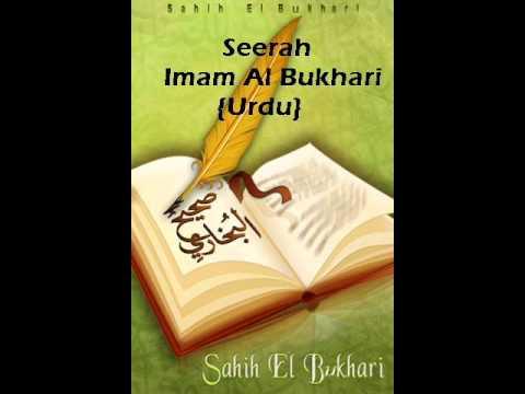 Seerah Imam Al-Bukhari (Rahimahullah). {Urdu}
