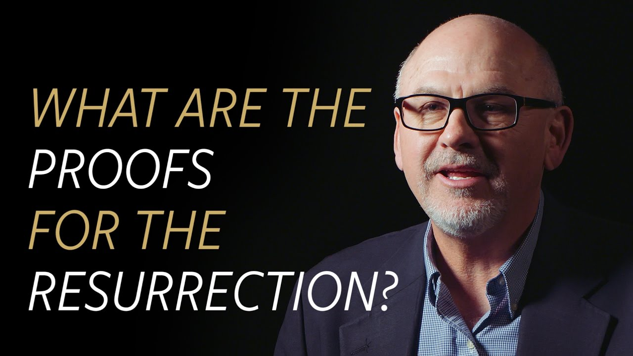 What are the proofs for the resurrection of Jesus?