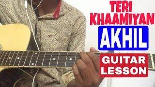 Teri Khaamiyan - Akhil Easy Guitar Chord Lesson in Hindi  Guitar Tutorial For Beginners