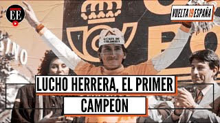 Lucho Herrera: la primera vez que Colombia ganó una grande - Vuelta a España 2019- El Espectador