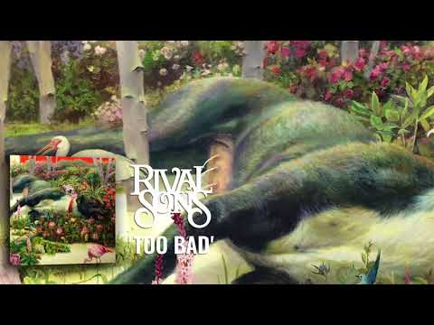 Rival Sons: Too Bad (Official Audio)