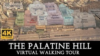 Palatine Hill Walking Tour in 4K