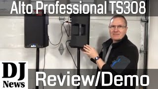 GEAR REVIEW Demo: Alto Professional TS308 8 inch Two Way 2000 Watt Powered Speakers Disc Jockey News