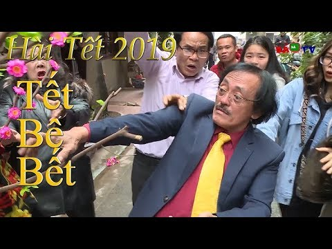 Hài Tết 2019 | Tết Bê Bết  | Phim Hài Tết Mới Nhất 2019