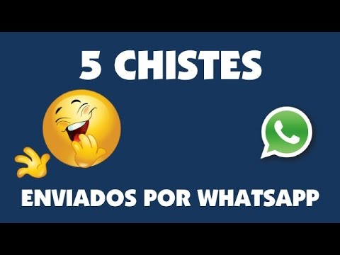 5 Chistes Enviados Por WhatsApp. Chistes para morirte de la risa.